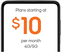 Plans starting at $10 per month. Unlimited Talk & Text + 4GB/5GB LTE Data