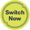 Switch Now